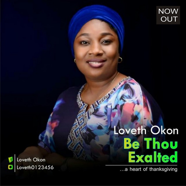 Be Thou Exalted By Loveth Okon
