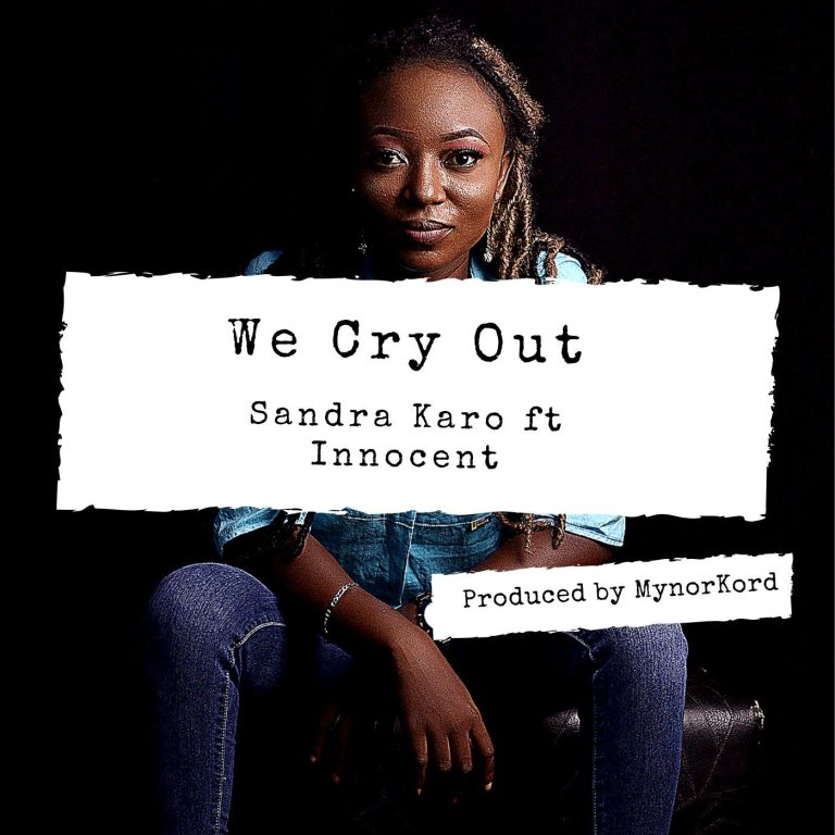 We Cry Out By Sandra Karo Ft. Innocent