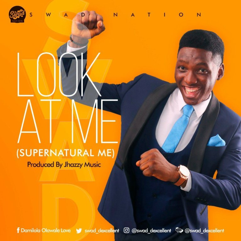 Swad – Look At Me