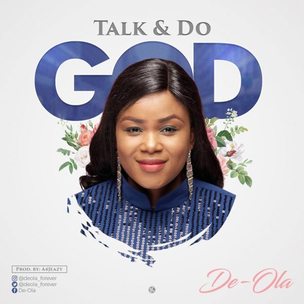 Talk And Do God by de ola