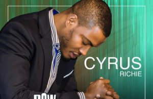 "Cyrus Richie ""Bow and Worship"" Feat Kalusian download mp3"