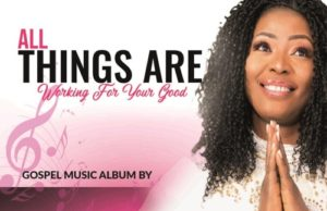 All Things Are Working For your Good - Peculiar Praise Olajide mp3