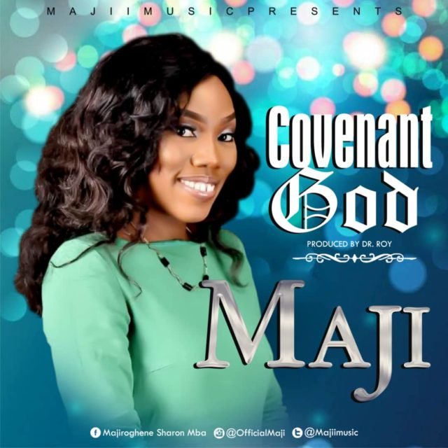 Covenant God By Maji MP3 DOWNLOAD