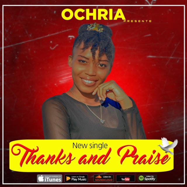 Download OCHRIA - THANKS AND PRAISE