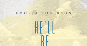He Will Be With You - Emorja Roberson download