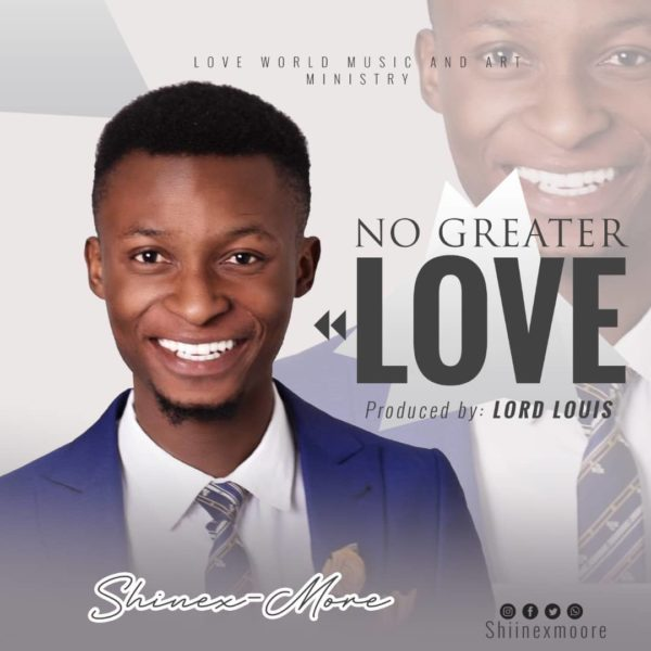 Shinexmore - No Greater Love