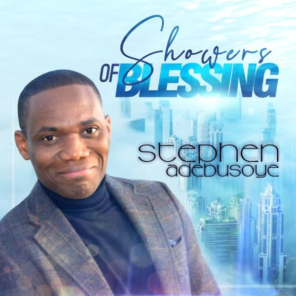 download Showers of Blessing - Stephen Adebusoye