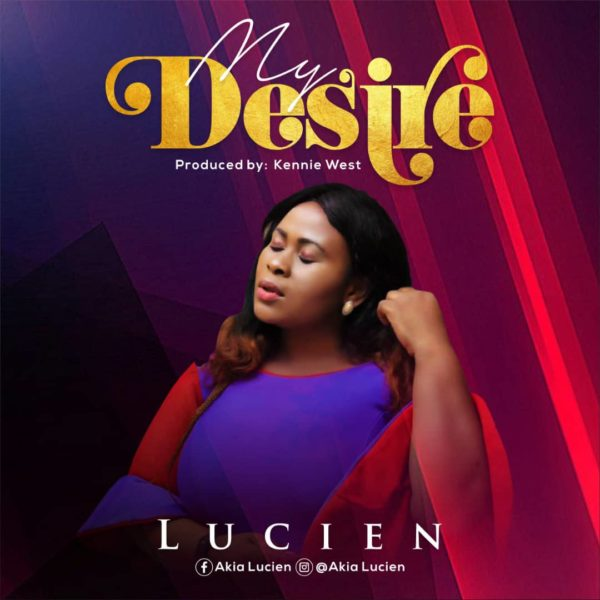 My Desire By AKIA Lucien