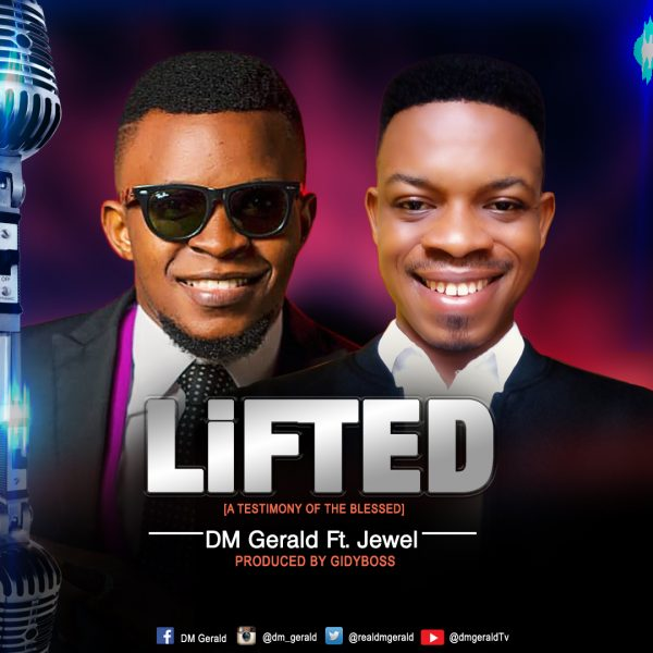 download mp3 Lifted – DM Gerald Feat. Jewel