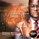 Without You By Psalmist Icon Mp3