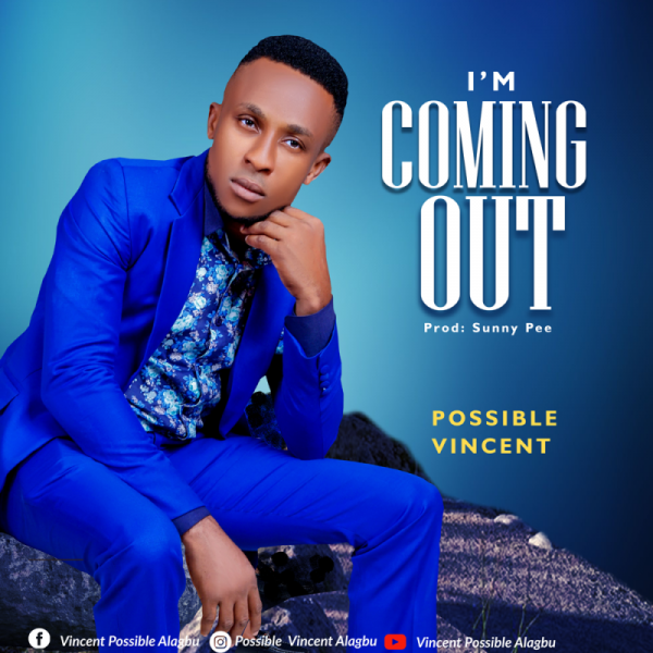Possible Vincent - I'm Coming Out mp3